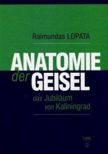 Anatomie der Geisel das Jubilaum von Kaliningrad/Įkaito anatomija: Kaliningrado jubiliejaus byla