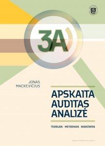 3A – Apskaita, Auditas, Analizė. Teorijos, metodikos, nuostatos