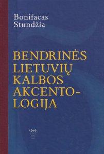 Bendrinės lietuvių kalbos akcentologija
