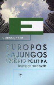 Europos Sąjungos užsienio politika: trumpas vadovas