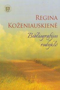 Regina Koženiauskienė: bibliografijos rodyklė, 1990-2015
