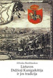 Lietuvos Didžioji Kunigaikštija ir jos tradicija