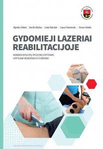 Gydomieji lazeriai reabilitacijoje