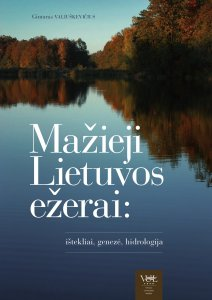 The Small Lithuanian Lakes: Resources, Genesis and Hydrology