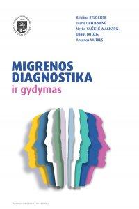Migrenos diagnostika ir gydymas