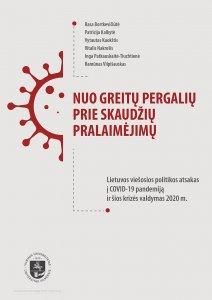Nuo greitų pergalių prie skaudžių pralaimėjimų: Lietuvos viešosios politikos atsakas į COVID-19 pandemiją ir šios krizės valdymas 2020 m.