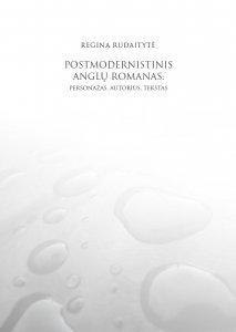 Postmodernistinis anglų romanas: personažas, autorius, tekstas