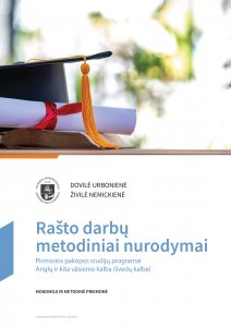 Rašto darbų metodiniai nurodymai. Pirmosios pakopos studijų programai Anglų ir kita užsienio kalba (švedų kalba)