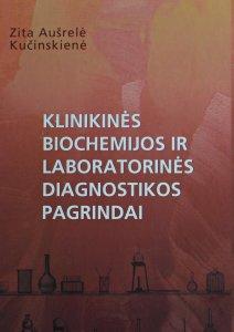 Klinikinės biochemijos ir laboratorinės diagnostikos pagrindai